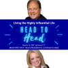 Head to Head with John Palumbo--Living the Highly Influential Life