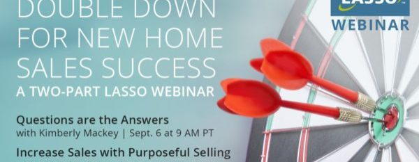 Webinar: Double Down for New Home Sales Success