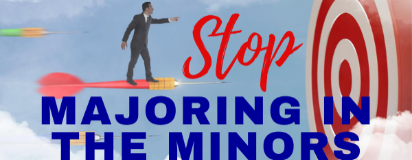 2020 Vision Webinar: Stop Majoring in the Minors and Focus on What Matters